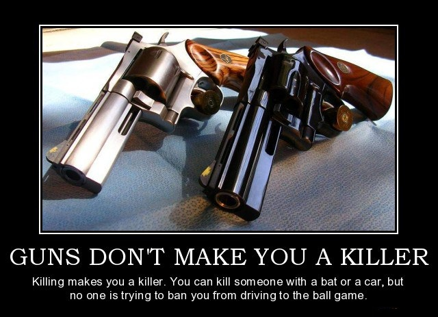 guns-dont-make-you-a-killer-politics-truth-right-to-bare-arm-demotivational-poster